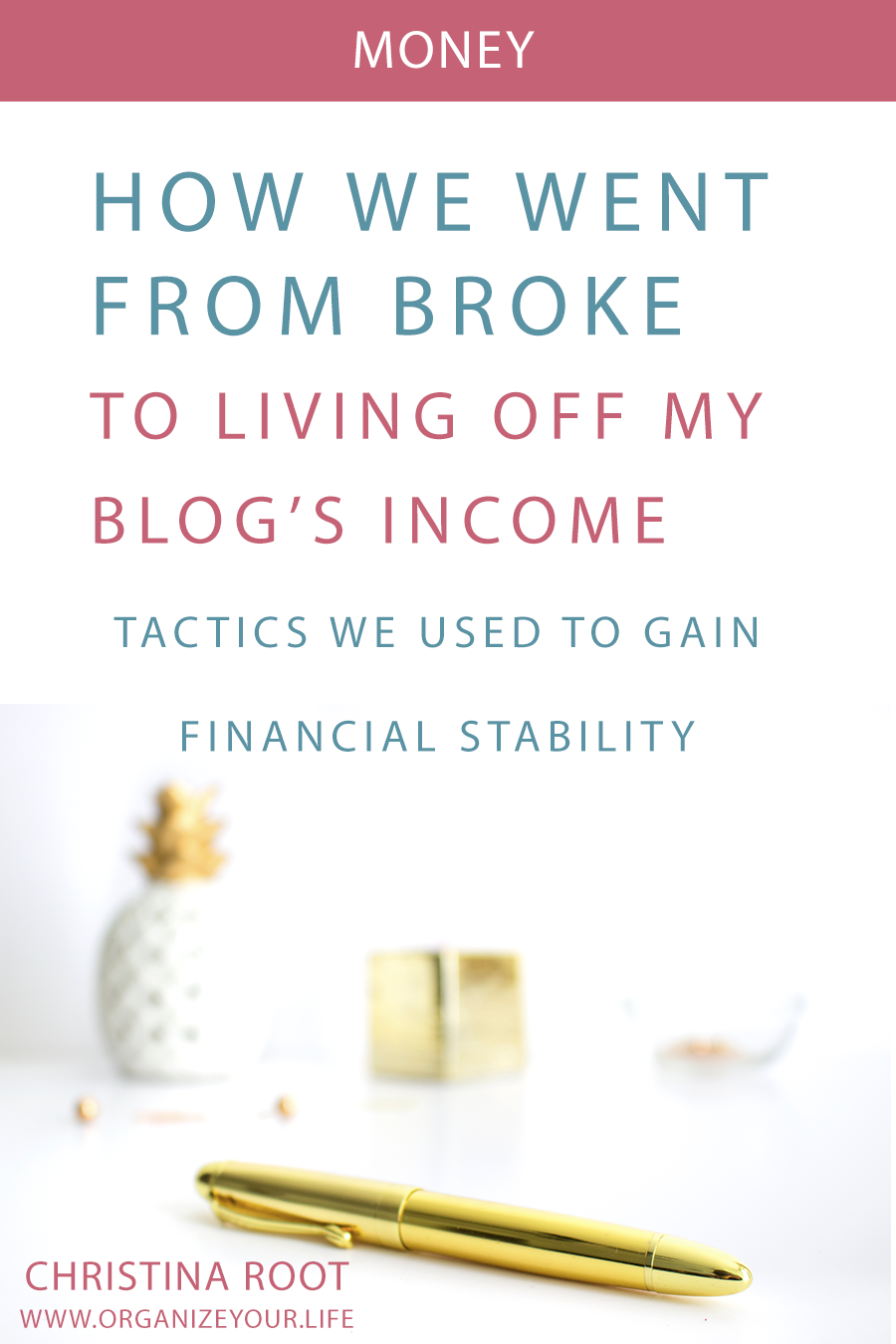 How we went from broke to living off just my business income