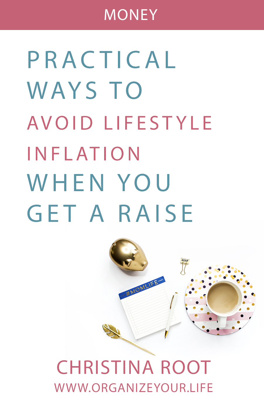 3 Practical Ways to Avoid Lifestyle Inflation When You Get a Raise