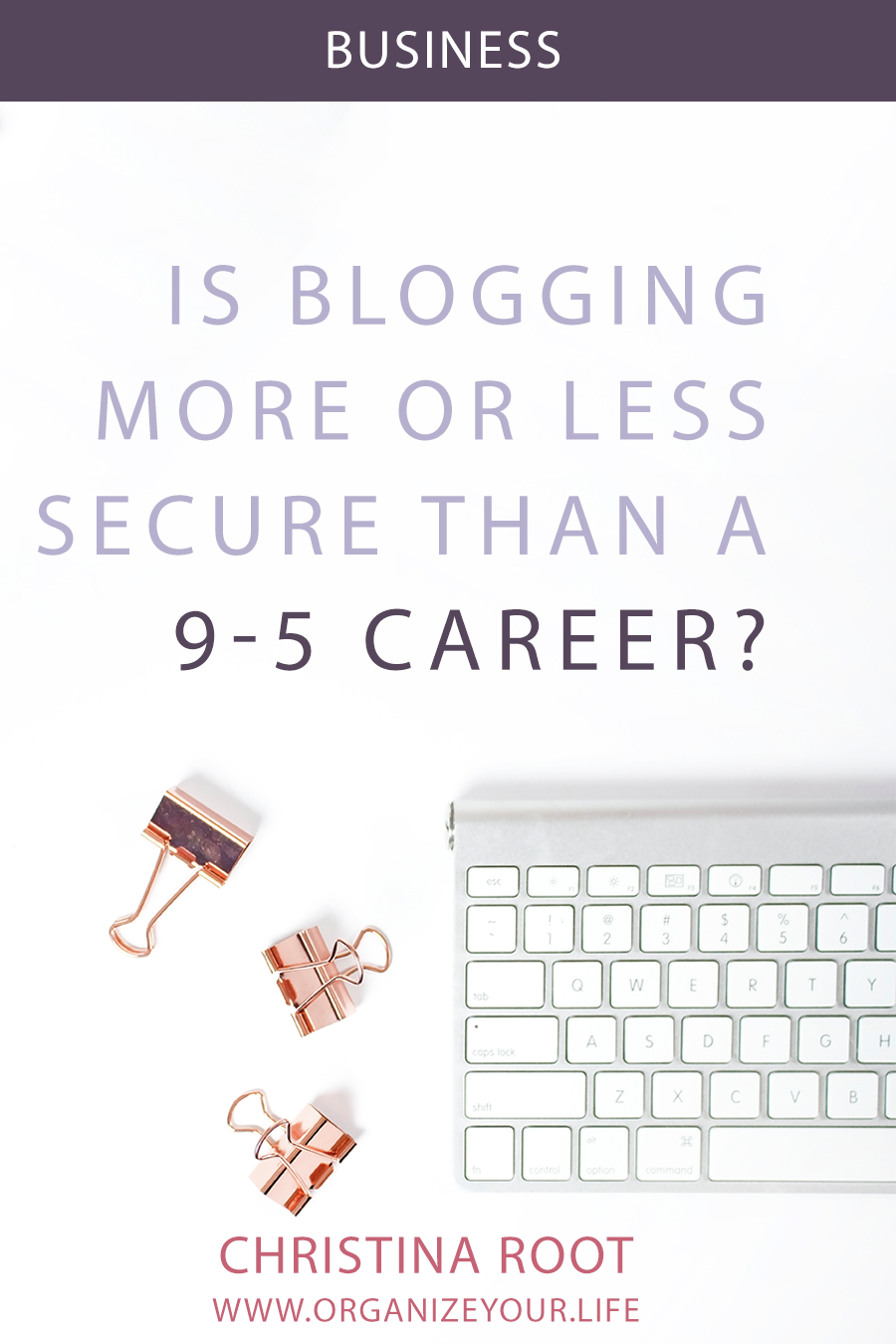Why Blogging as a Job is MORE Secure than a 9-5