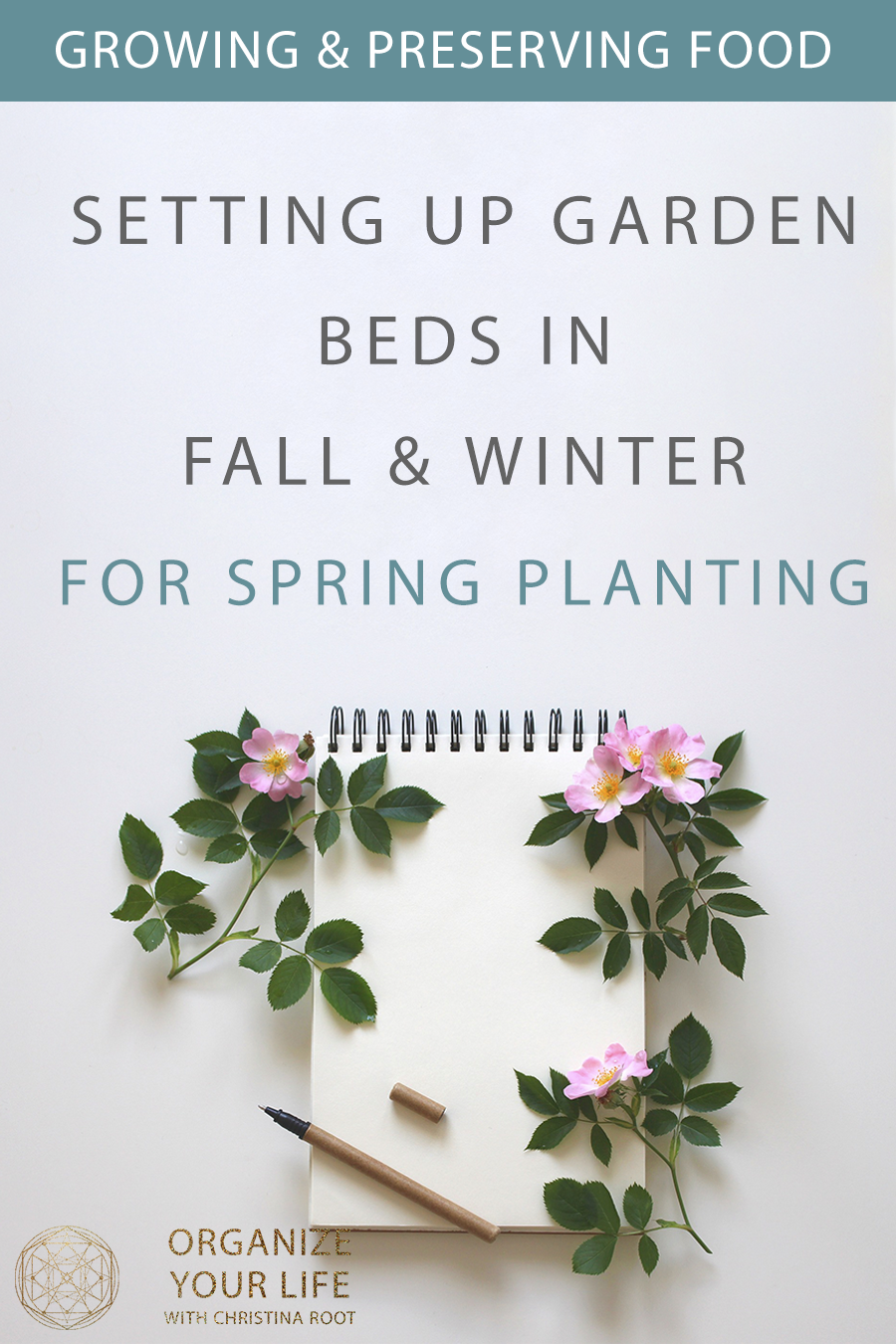Setting Up Garden Beds in Fall and Winter for Spring planting