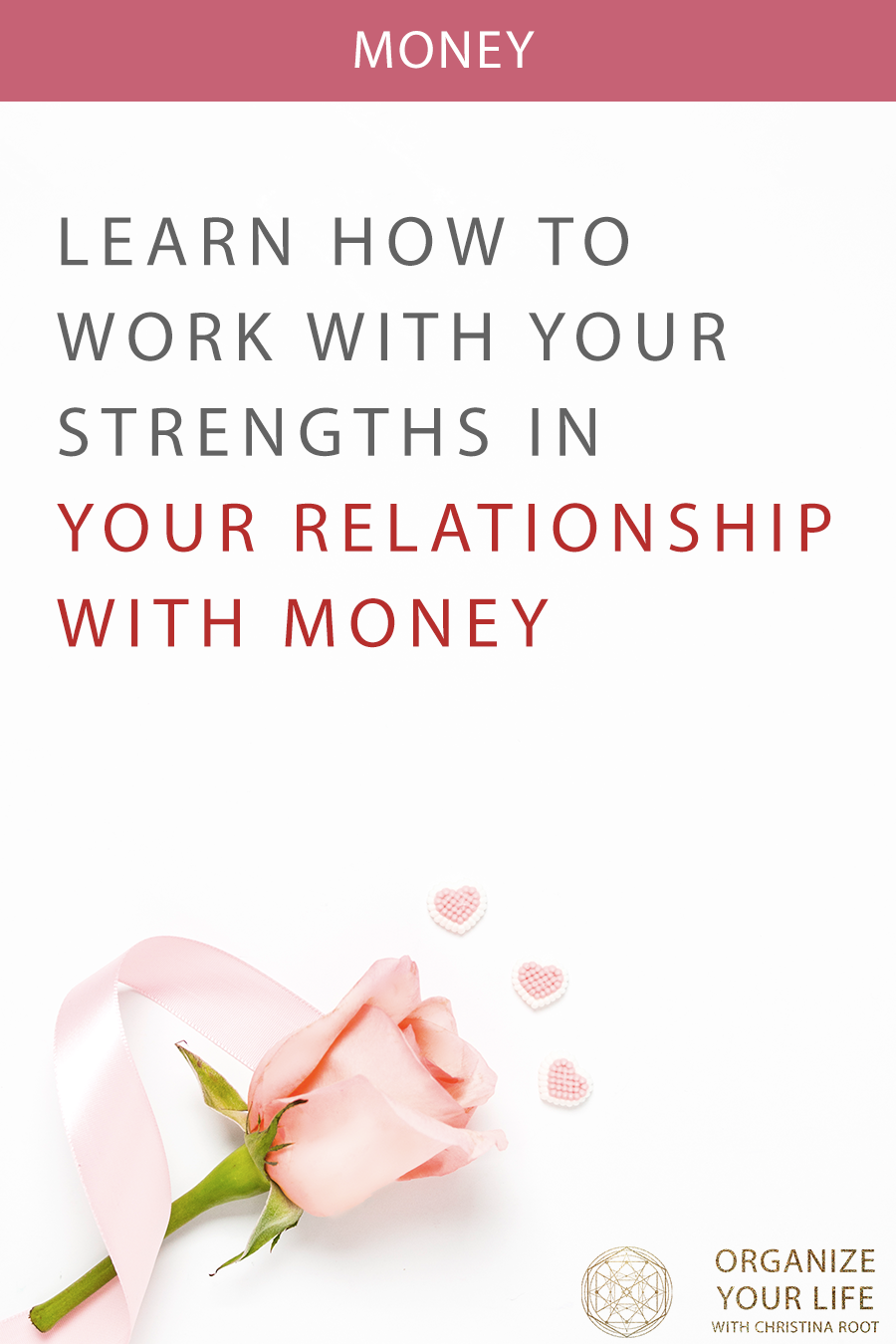 Getting intimate with money: Learn how to work with your strengths