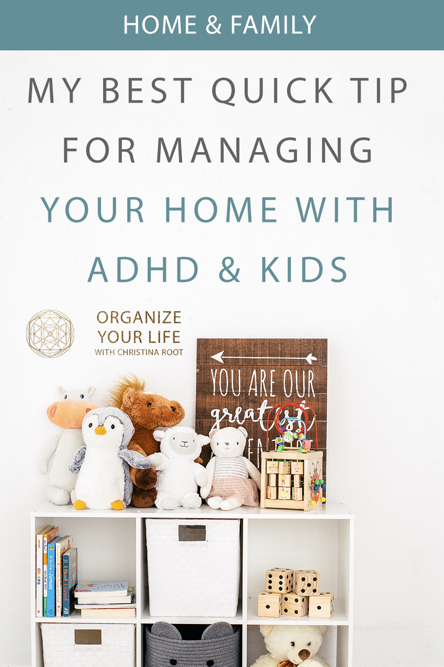 Quick Tip for Managing a Home with ADHD & Kids